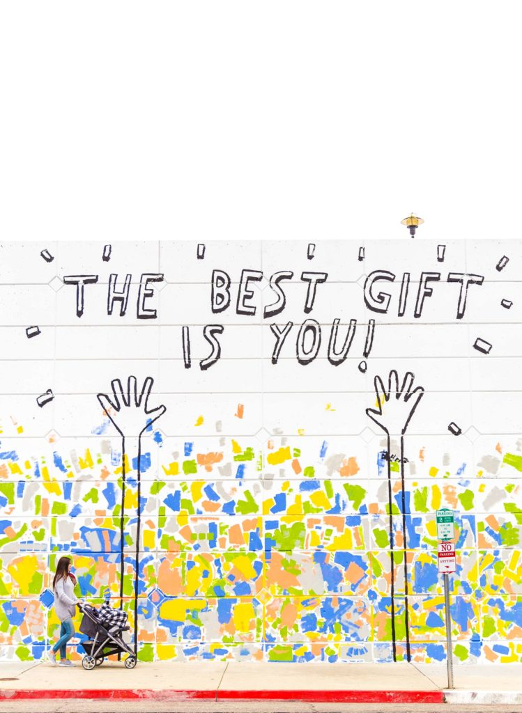 Mural stating that the best gift to the world is you